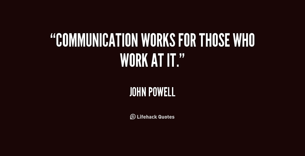 Communication Quotes For The Workplace. QuotesGram