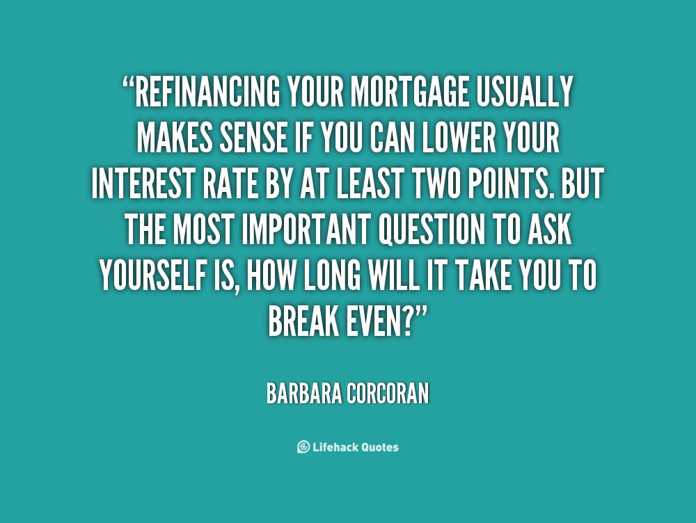 Mortgage Quotes Inspirational. QuotesGram