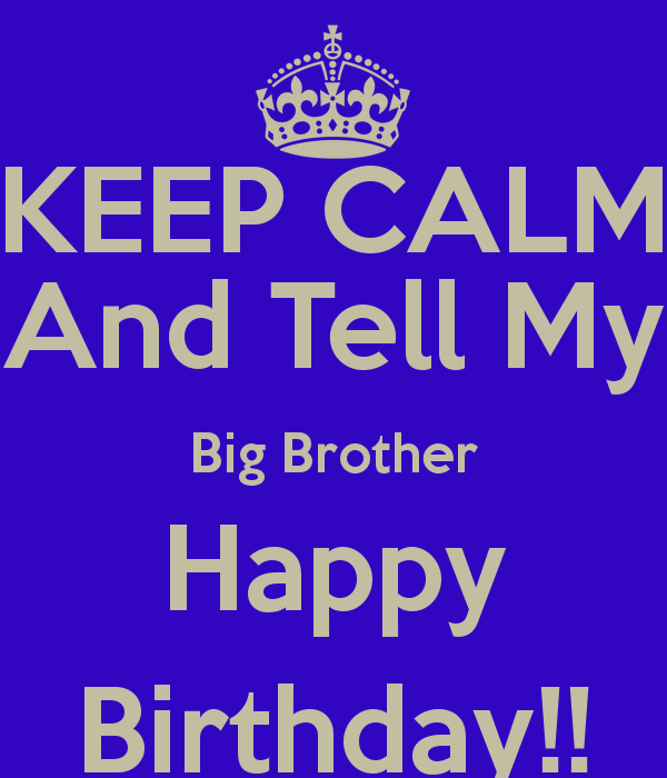 Happy Birthday Brother Messages Quotes And Images: Big Brother Birthday Quotes. QuotesGram