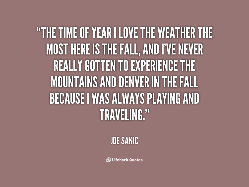 Quotes About Loving The Weather. QuotesGram