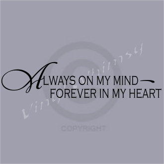 Always In My Heart Quotes. QuotesGram
