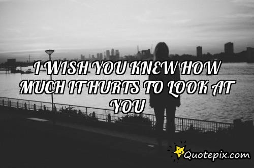 I Wish You Knew Quotes. QuotesGram