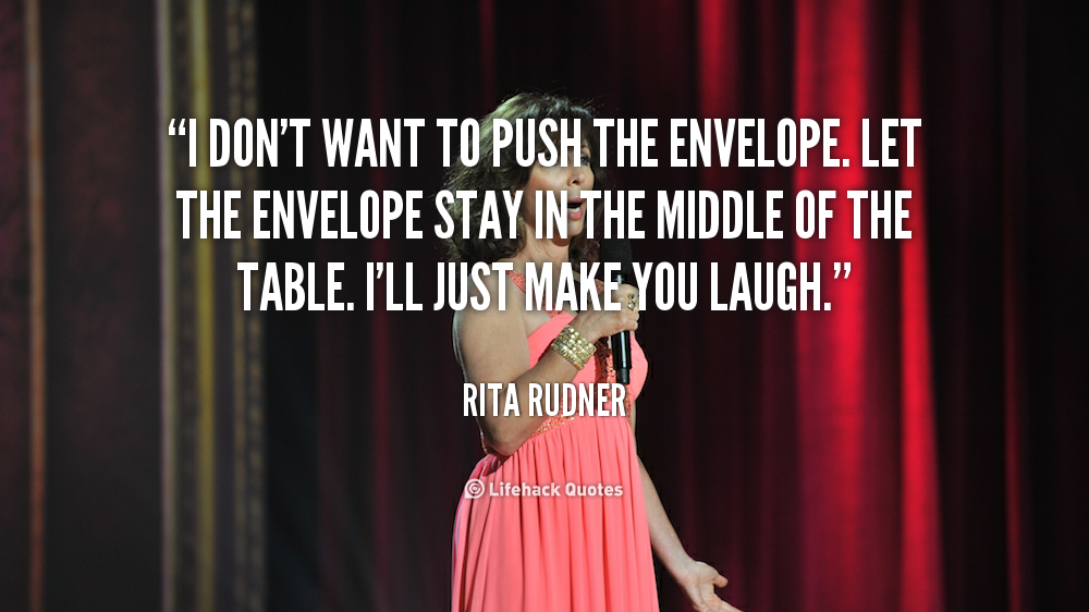 Sophie Kinsella Quote You Can Want And Want And Want But: Rita Rudner Quotes. QuotesGram
