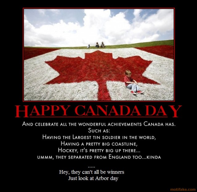 canada funny quotes happy canadian humor fun holiday syrup demotivational sweet maple holidays quotesgram eh poster jokes am visit july