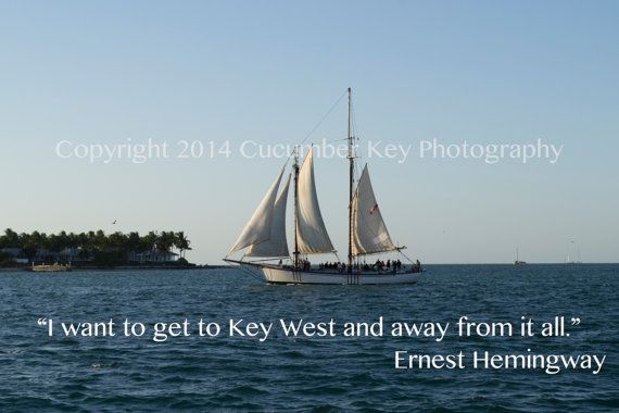 Sailing Quotes Hemingway Quotesgram: Key West Ernest Hemingway Quotes. QuotesGram