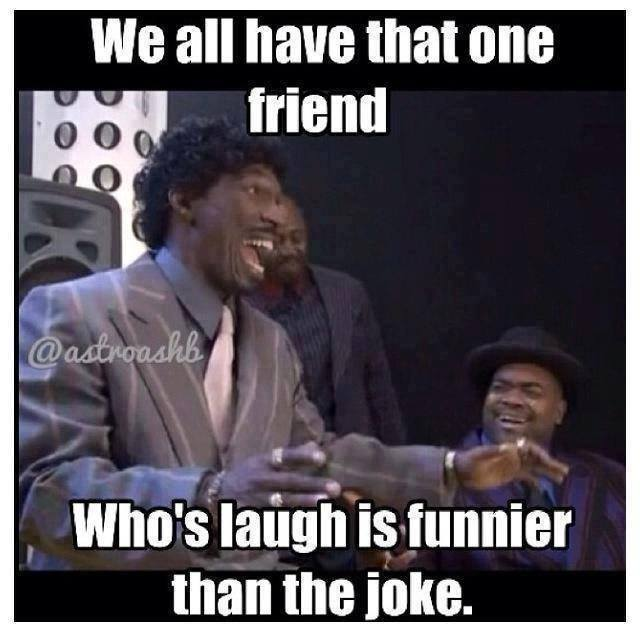 That One Friend Funny Quotes. QuotesGram