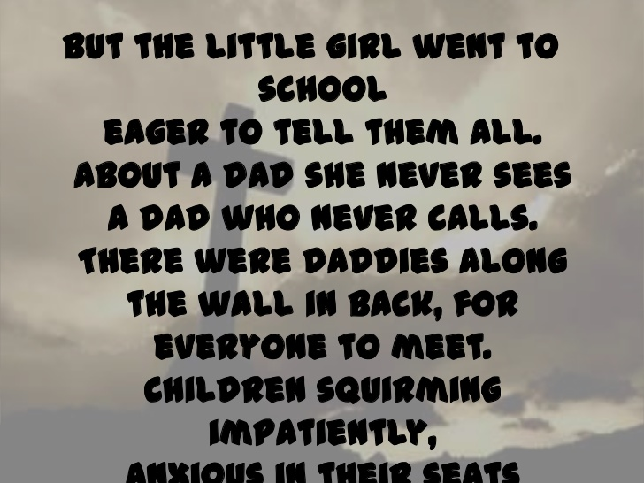 Absent Father Quotes From Daughter: Deadbeat Dad Quotes From Daughter. QuotesGram