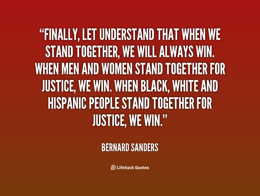 Togetherness Quotes And Sayings: Stand Together Quotes. QuotesGram