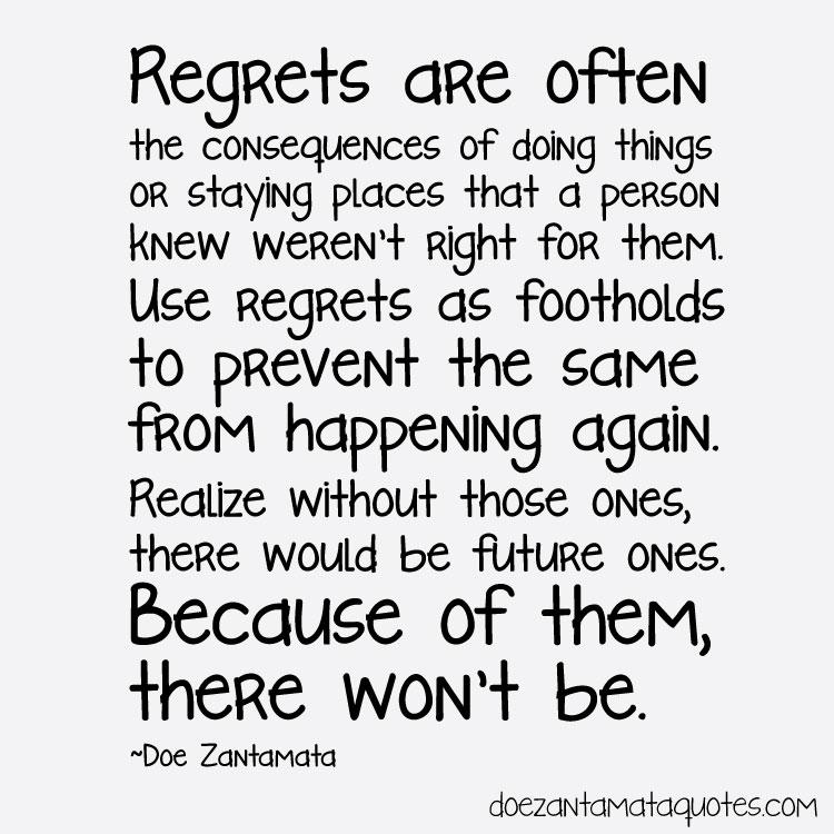 I Regret Tattoo Quotes Quotesgram: Regret And Forgiveness Quotes. QuotesGram