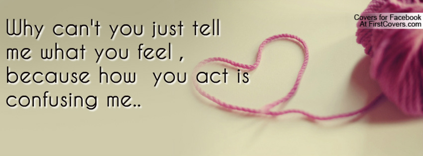 Tell Me How You Feel Quotes. QuotesGram
