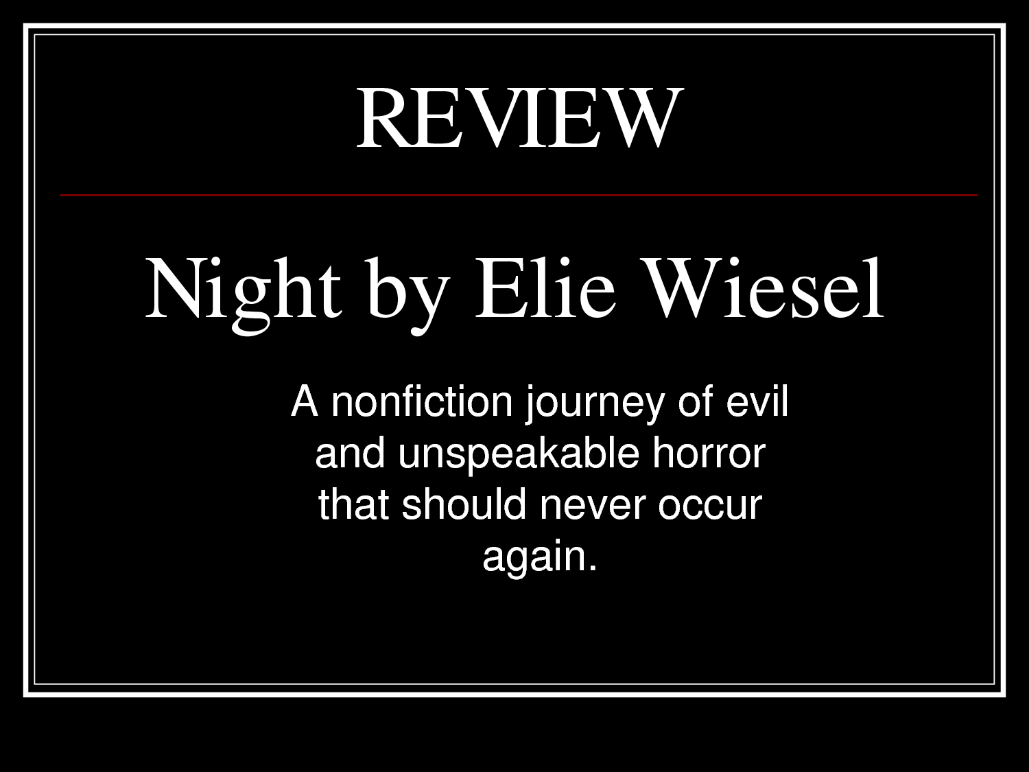 night elie wiesel Elie wiesel was 15 when the nazis came for the 15,000 jews of his hometown of sighet, transylvania, in may 1944 upon arrival at auschwitz-birkenau, his mother and sister were murdered.