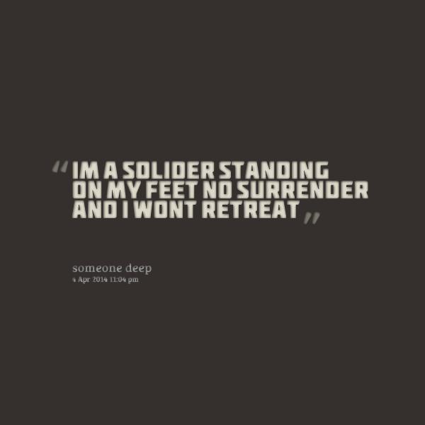 No Surrender Quotes. QuotesGram