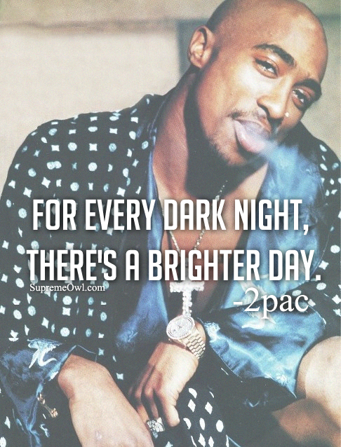 Tremendous Happy Birthday Tupac Quotes Quotesgram Funny Birthday Cards Online Alyptdamsfinfo