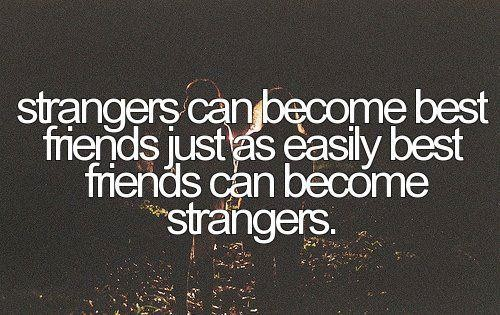 When Friends Become Strangers Quotes. QuotesGram