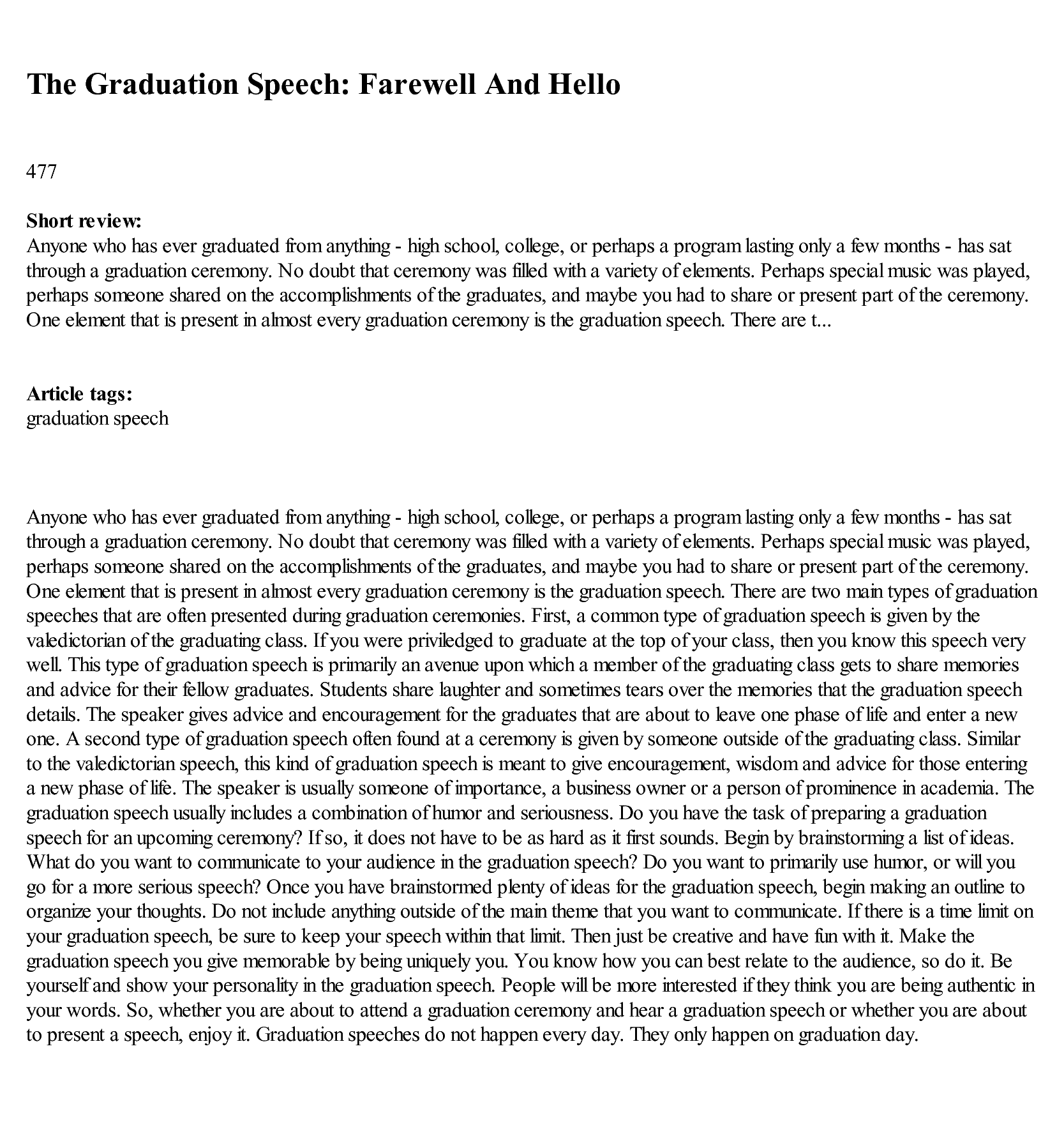 a graduation speech Lighthearted but well research advice on how to prepare, structure and deliver a great commencement address with examples from inspirational graduation speeches.