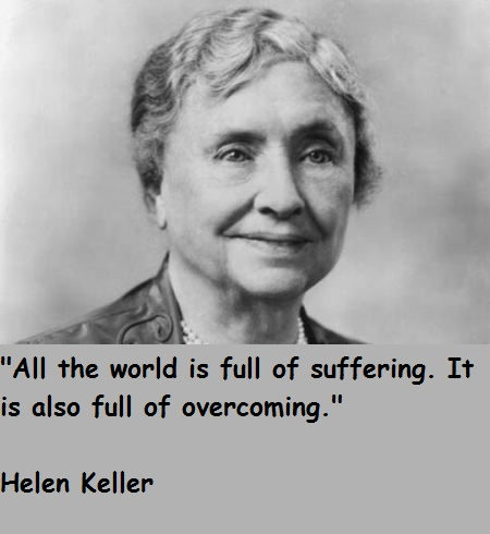 Helen Keller Quotes On Death Quotesgram