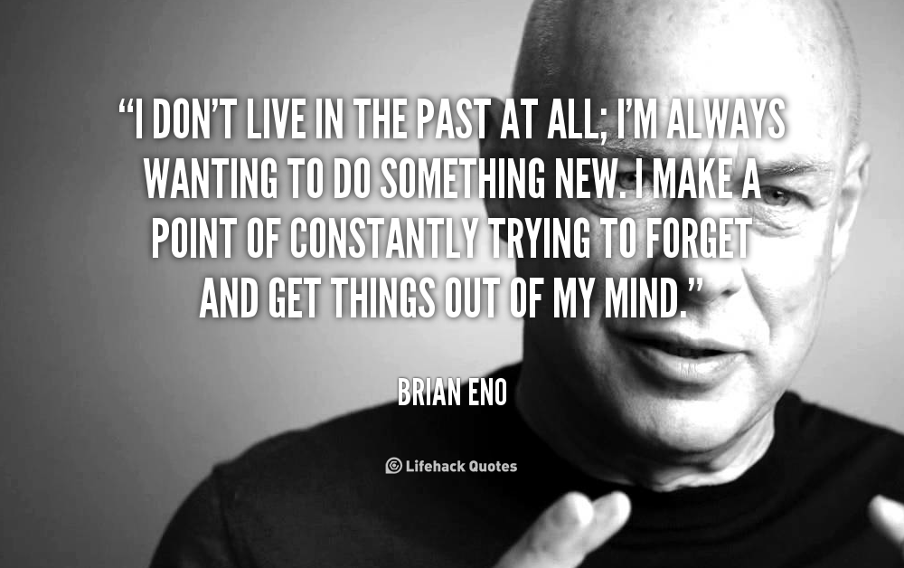Dont Live In The Past Quotes. QuotesGram