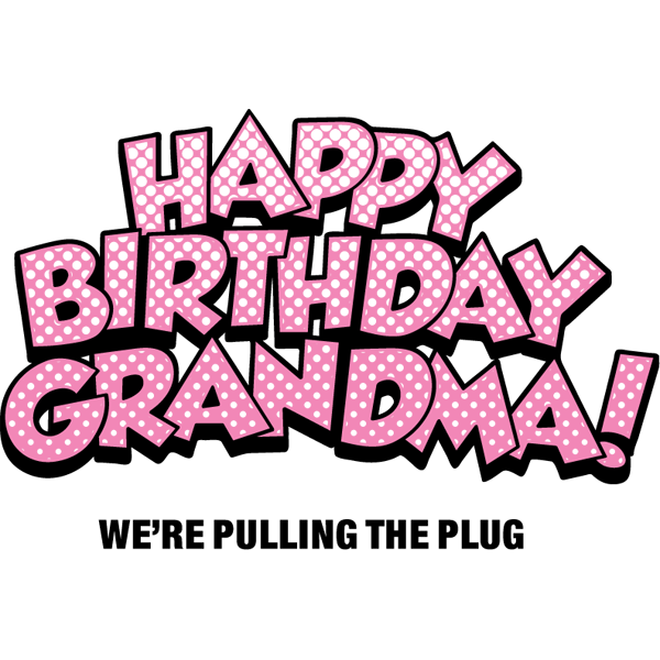 Funny Birthday Quotes For Grandma. QuotesGram