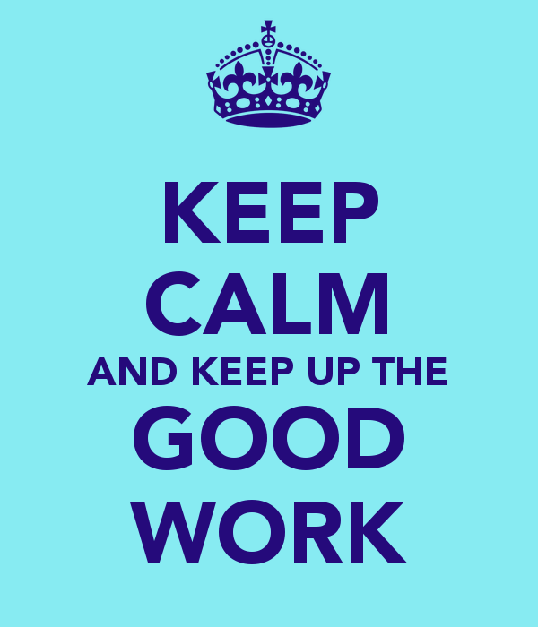 Great Working With You Quotes: Great Work Quotes. QuotesGram