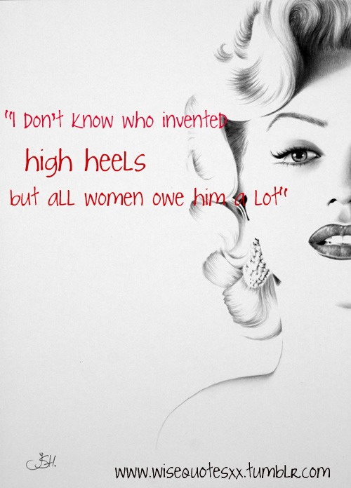 quotes about high heeled shoes quotesgram