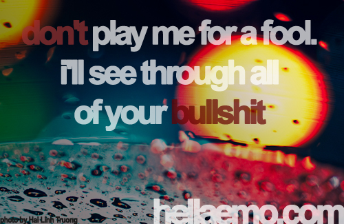 You Dont Fool Me Quotes. QuotesGram