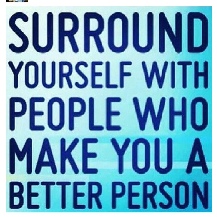 Surround Yourself With Positive People Quotes Quotesgram