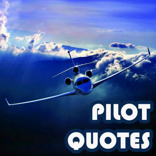 Piloting Quotes Quotesgram