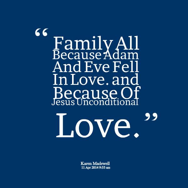 God Made Eve From Adam S Rib Quote: Jesus Unconditional Love Quotes. QuotesGram