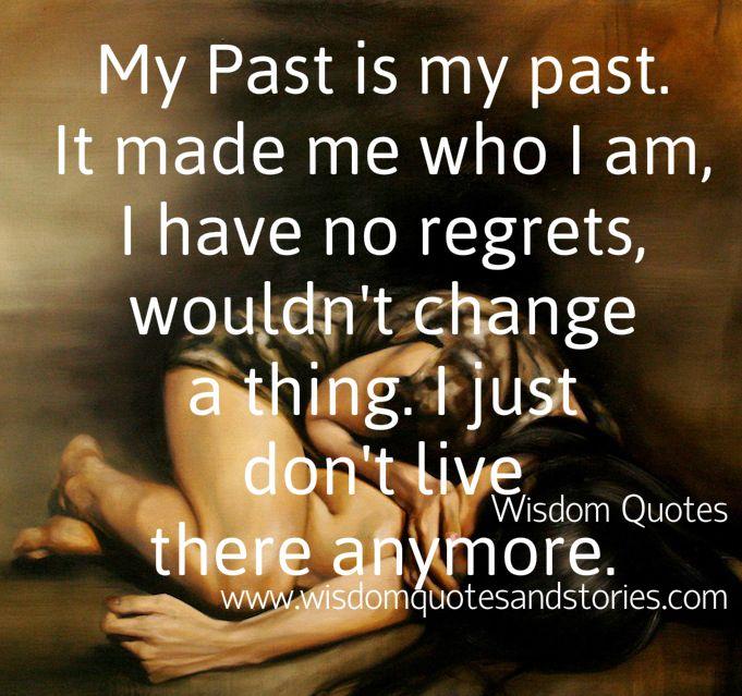 I Regret Tattoo Quotes Quotesgram: I Dont Regret My Past Quotes. QuotesGram