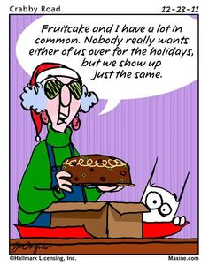 Christmas Cake Images With Quotes : Fruit Cake Funny Quotes. QuotesGram