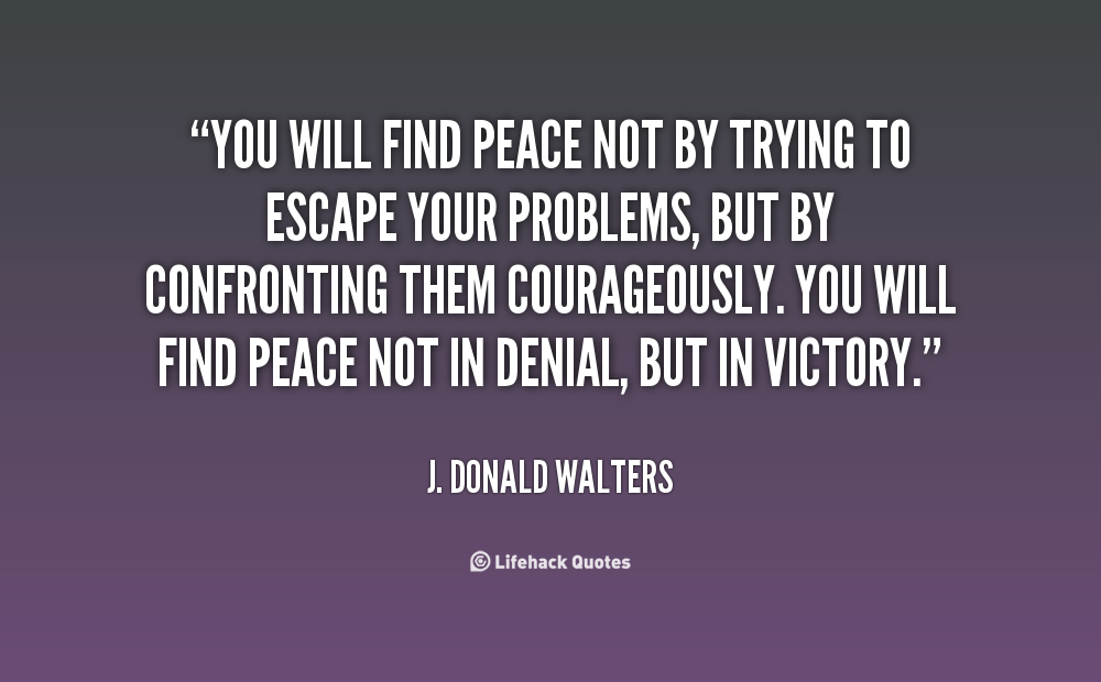 Trying To Find Peace Quotes Quotesgram
