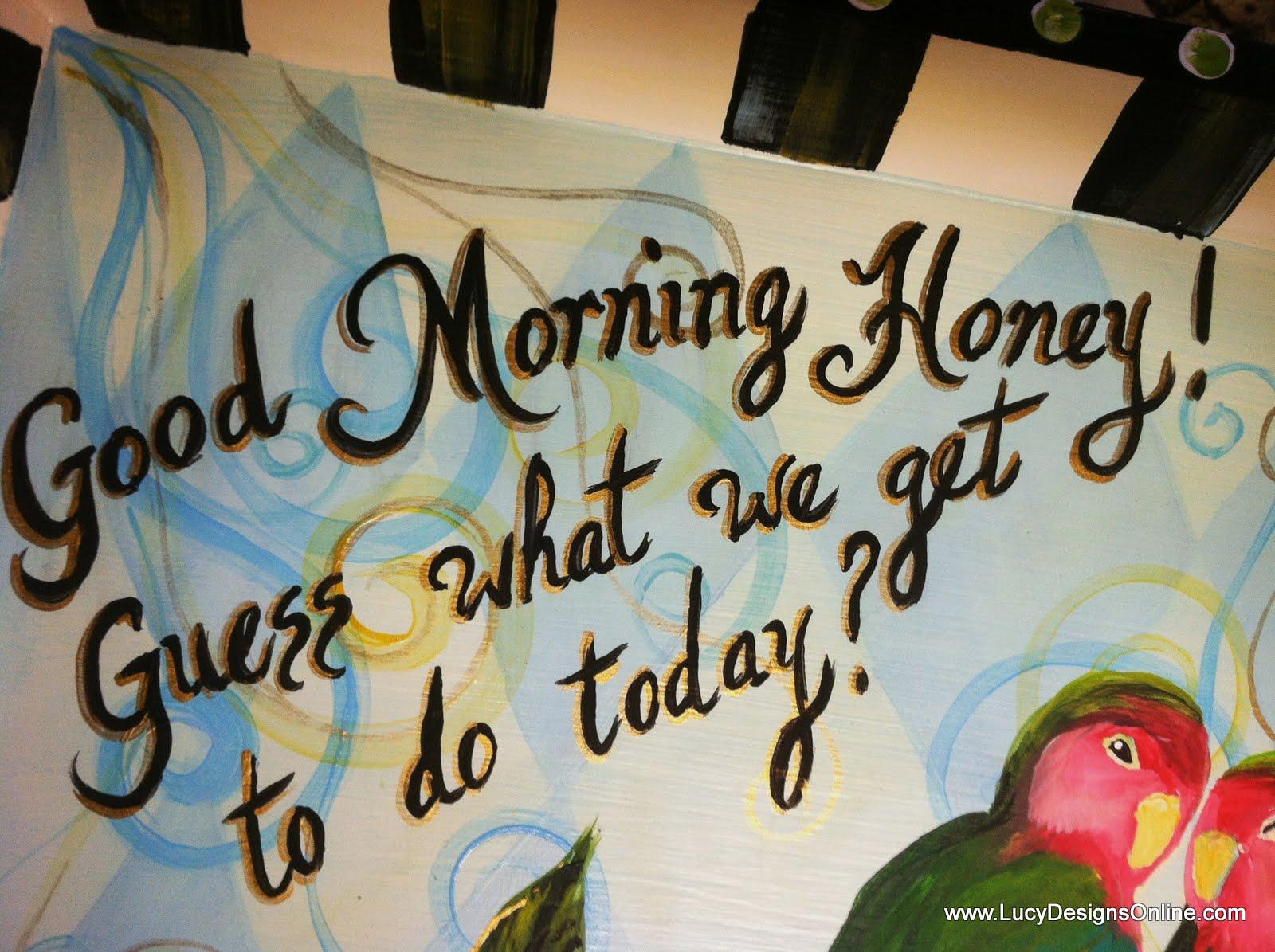Good Morning Honey Artinya : Good morning honey quotes quotesgram