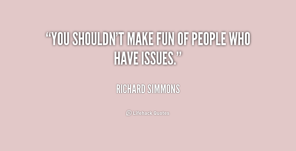 quotes making fun of people quotesgram