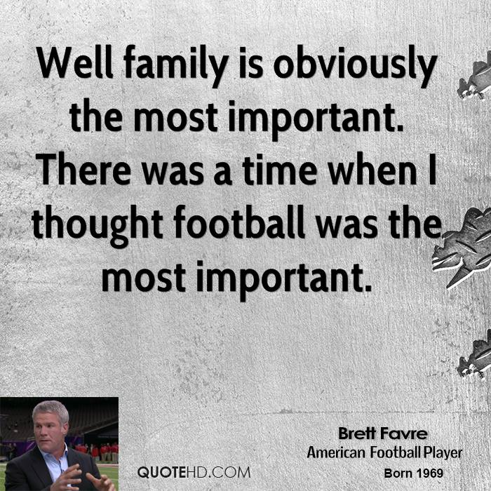 Why Family Is Important Quotes: Family Is Most Important Quotes. QuotesGram