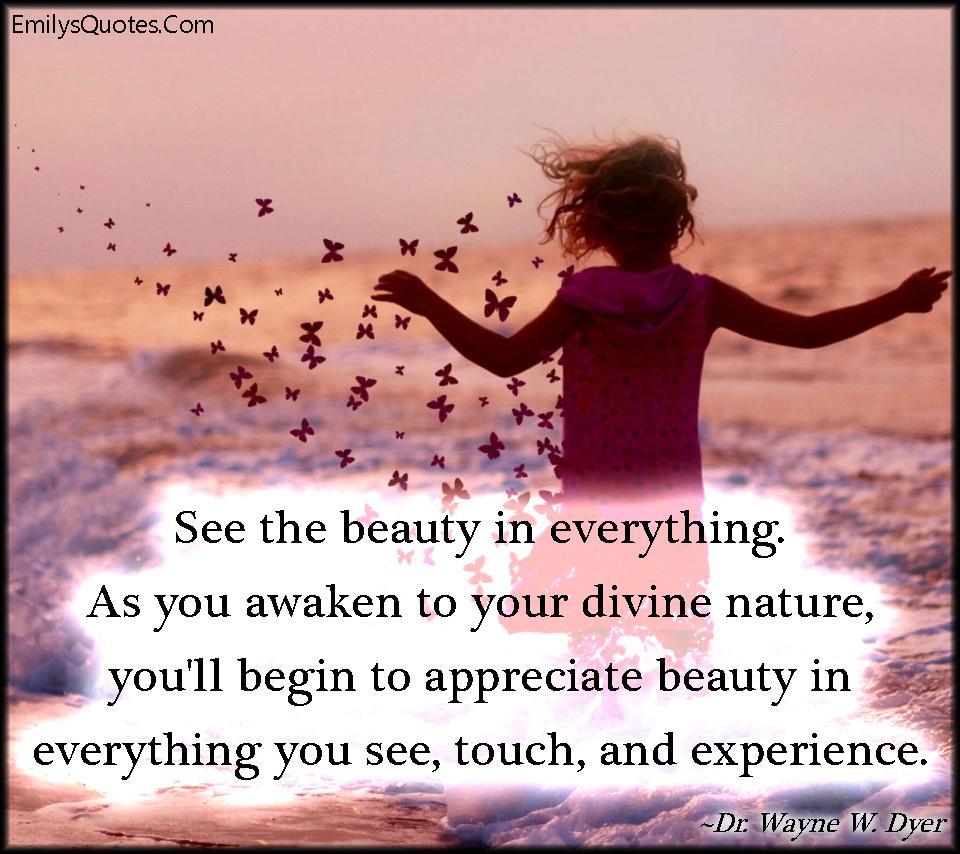 Appreciate Nature Quotes. QuotesGram