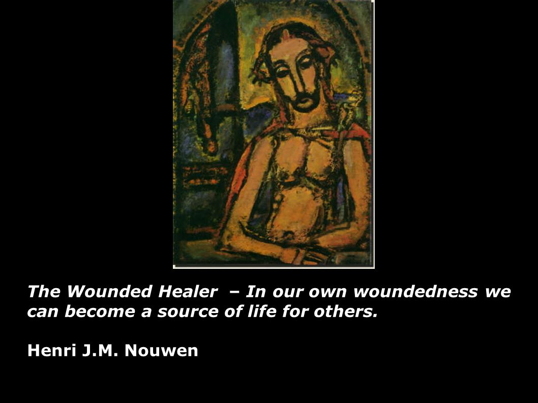 The Wounded Healer Henri Nouwen Quotes Quotesgram
