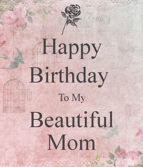 Happy Bday Mom Quotes: Happy Birthday To My Mom Quotes. QuotesGram