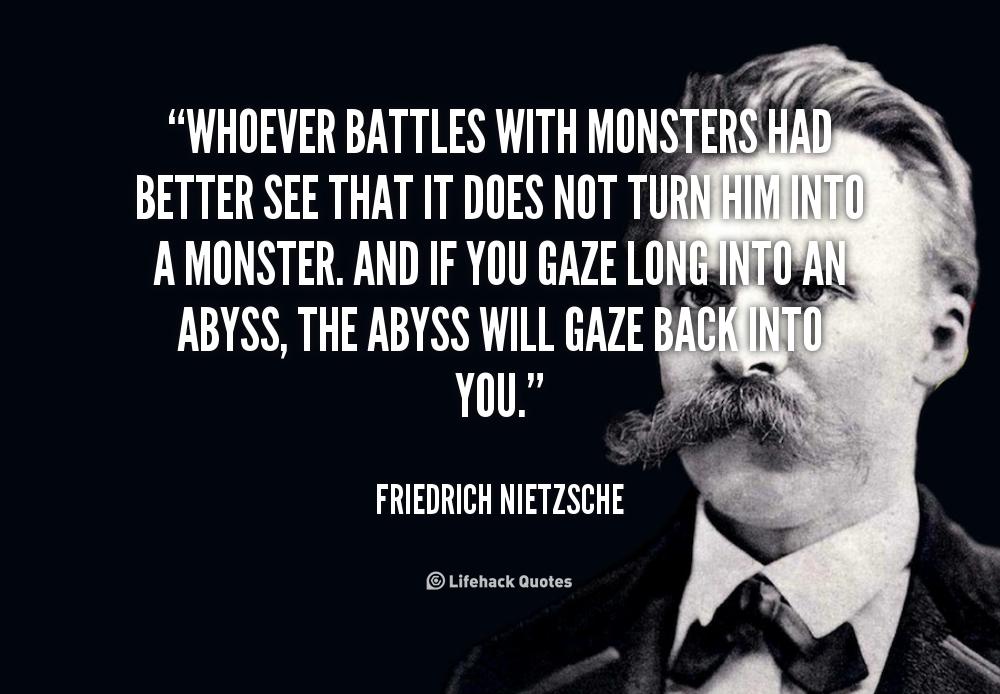 Monsters Nietzsche Quotes Quotesgram