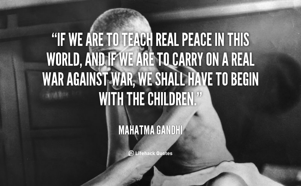 Peace Quotes And Sayings Quotesgram: World Peace Quotes By Gandhi. QuotesGram