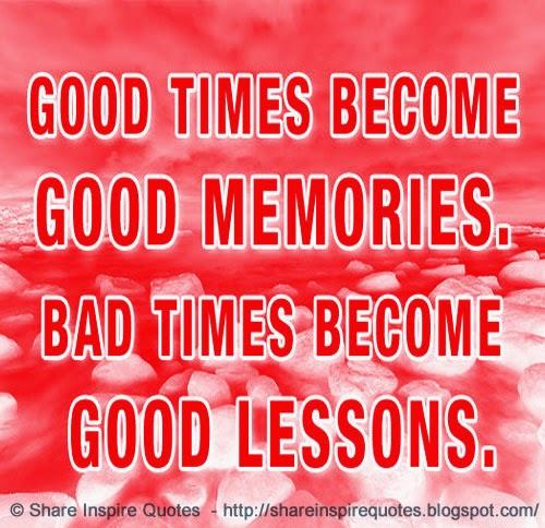 Good Times Quotes: Quotes About Good Times Good. QuotesGram
