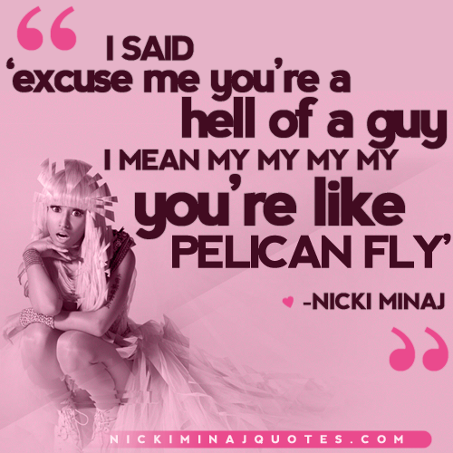 Nicki Minaj Quotes About Relationships: Fly By Nicki Minaj Quotes. QuotesGram