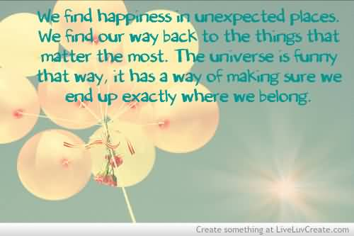 Unexpected Happiness Quotes. QuotesGram