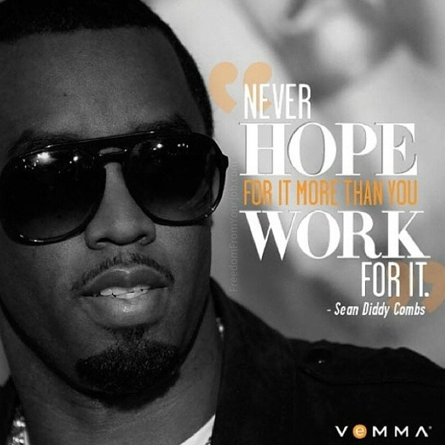 Inspirational Quotes By Diddy. QuotesGram