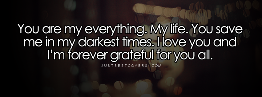 Your My Everything Quotes For Her. QuotesGram