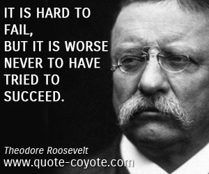 Theodore Roosevelt Quotes About Failure QuotesGram