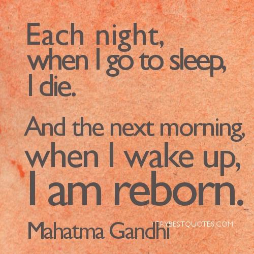 Good Morning Quotes By Mahatma Gandhi : Go die quotes quotesgram