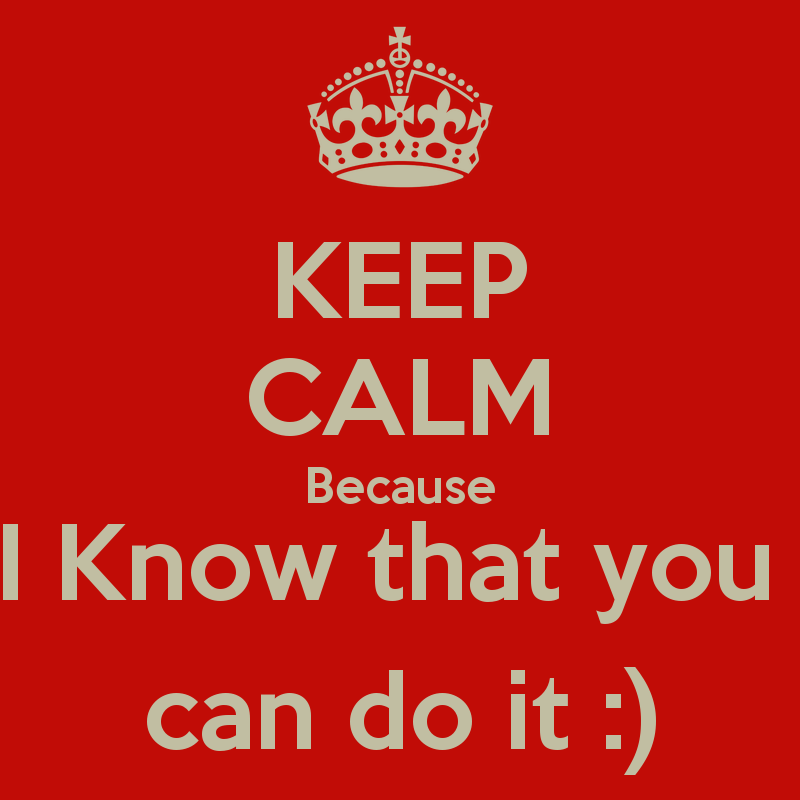 I Know You Can Do It Quotes Quotesgram