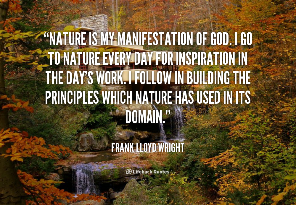 Nature Frank Lloyd Wright Quotes Quotesgram