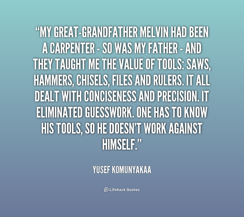 Grandpa Quotes: Great-Grandfather Quotes. QuotesGram