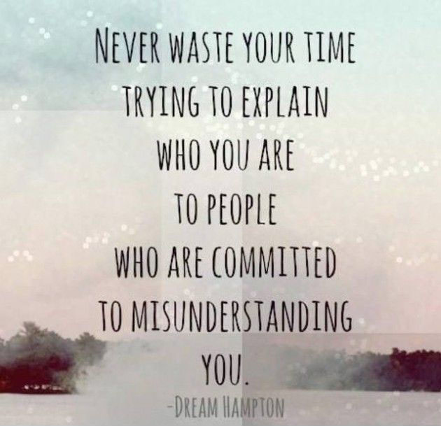 To Everyone Not Just Myself My Friends And Family You: Never Waste Your Time On Someone Quotes. QuotesGram